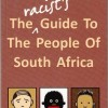 Racist Guide to people of South Africa